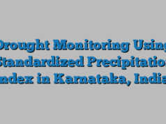 Drought Monitoring Using Standardized Precipitation Index in Karnataka, India