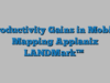 Productivity Gains in Mobile Mapping Applanix LANDMark™