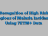 Recognition of High Risk Regions of Malaria Incidence Using 7ETM+ Data