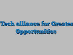 Tech alliance for Greater Opportunities