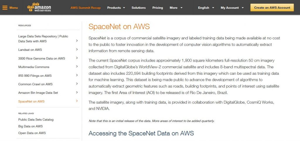 DigitalGlobe has launched its online repository of satellite imagery – SpaceNet – which will label training data and advance the development of machine learning and deep learning algorithms that leverage remote sensing data.