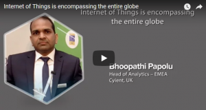 Internet of Things is encompassing the entire globe, says Bhoopathi Rapolu of Cyient
