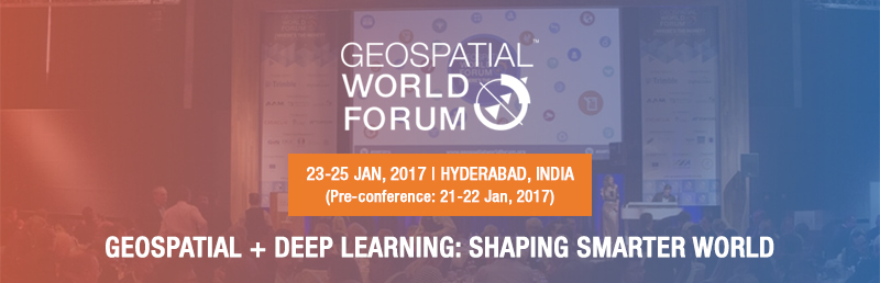 Geospatial World Forum 2017 - The biggest GIS and geospatial professional and business event, conference, summit