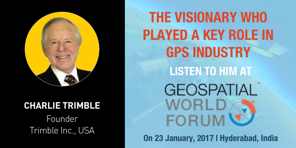 What is Charlie Trimble's Vision for geospatial technology? Join him at Geospatial World Forum 2017 to know more!
