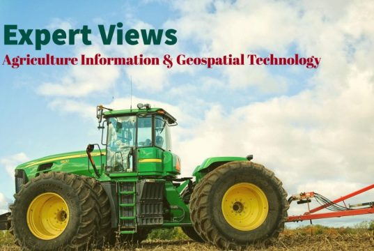 Expert Views - Agriculture Information & Geospatial Technology