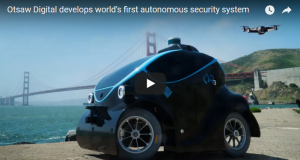 Otsaw Digital develops world first autonomous security system