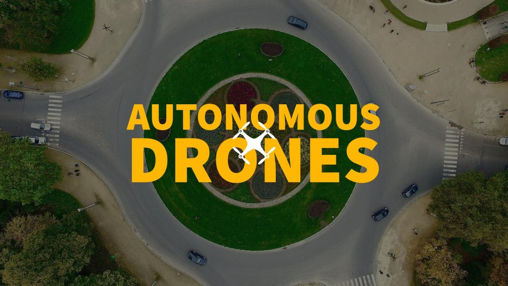 Autonomous drones for geospatial professionals