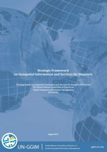 "UN-GGIM releases ""Strategic Framework on Geospatial Information and Services for Disaster"""